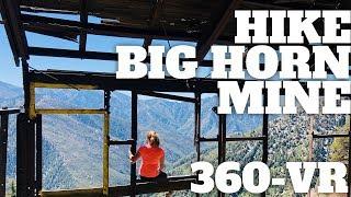 Big Horn Mine Trail Hike - 360° VR Video