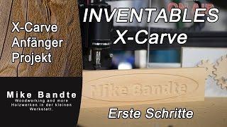 Inventables X - Carve Schild Fräsen. Cnc Fräsen Für Anfänger.