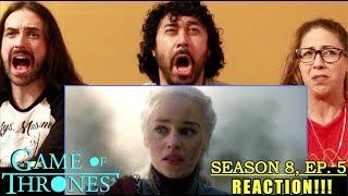 GAME OF THRONES Season 8 Episode 5 - REACTION!!!