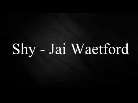 Jai Waetford  Shy KaraokeLyric