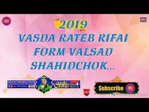 Rateb Rifai Vasda From Valsad Sahidchok Sultani Pir Bawa Urs Mubarak Valsad Gujrat India 15/10/2019.