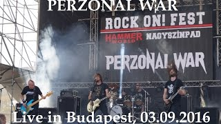 PERZONAL WAR - Incarnation (Live in Budapest 2016, HD)
