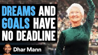 Proof You're Never Too Old To Achieve Your Dreams   Dhar Mann