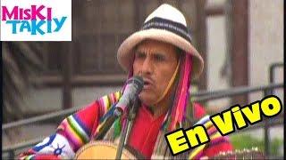 Los Hermanos Velasquez en Vivo - Miski Takiy (06/Jun/2015)