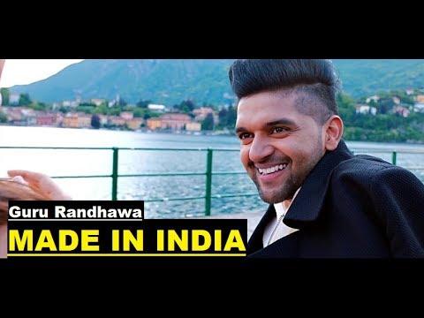 Guru Randhawa: MADE IN INDIA | Lyrics | Bhushan Kumar | Elnaaz Norouzi | Vee | Latest Songs 2018