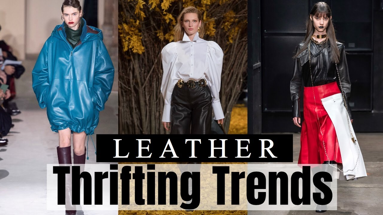 Thrifting Trends For Fall Winter 2019/2020 | Leather!