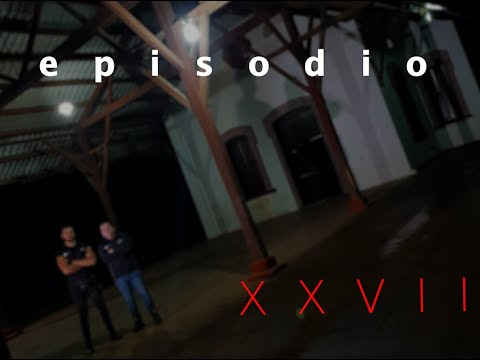 EPISODIO XXVII (27)