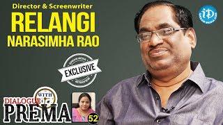 Director Relangi Narasimha Rao Exclusive Interview   DialogueWithPrema #52   #424