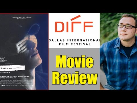 It's Only the End of the World Movie Review - DIFF 2017 ...
