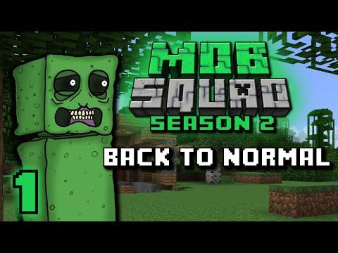 Mob Squad - Back To Normal - Season 2 Ep. 1