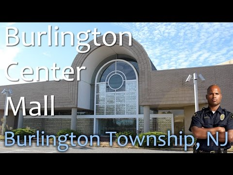 Burlington Center Mall - Burlington Township, NJ - RIP Retail