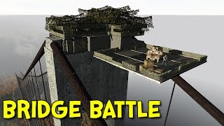 BATTLE OF THE BRIDGE! - Arma 2: DayZ Mod - Ep.48