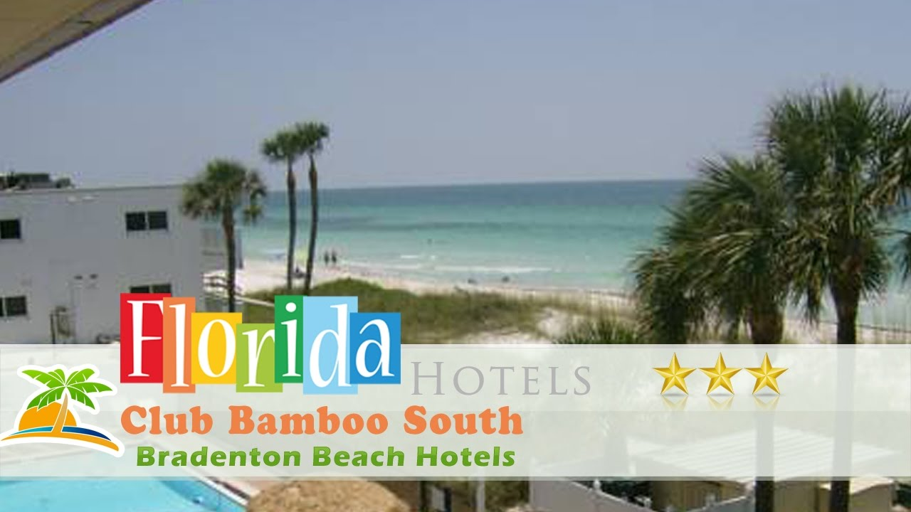Club Bamboo South Bradenton Beach Hotels Florida