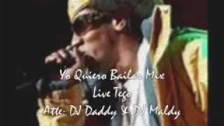 Yo Quiero Bailar Mix Live Tego - DJ Daddy & DJ Maldy