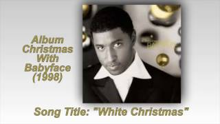 Watch Babyface White Christmas video