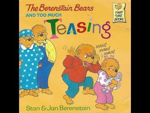Too Much Teasing (Berenstain Bears)