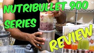 NUTRIBULLET PRO 900 SERIES REVIEW & DEMONSTRATION
