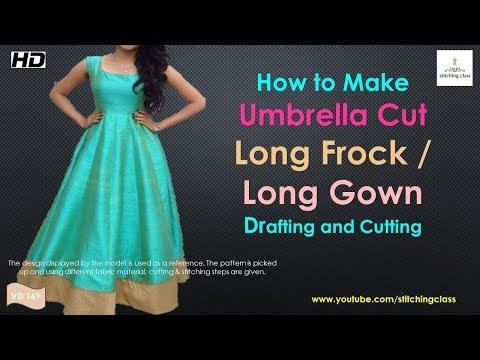 Umbrella Cut Long Frock Drafting and Cutting , Umbrella Cut Long Gown Cutting