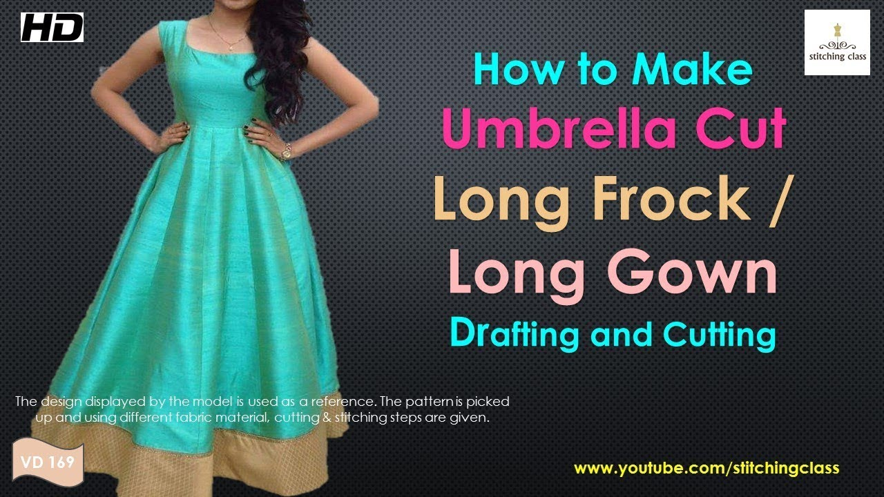 068e7b653551 Umbrella Cut Long Frock Drafting and Cutting , Umbrella Cut Long Gown  Cutting