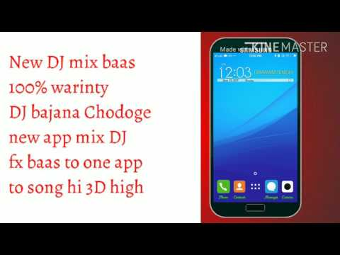 New mix DJ song app most Le app high baas