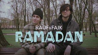 Rauf & Faik - Ramadan