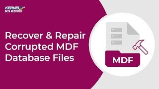 SQL Recovery Software - Recover & Repair Corrupted MDF Database Files