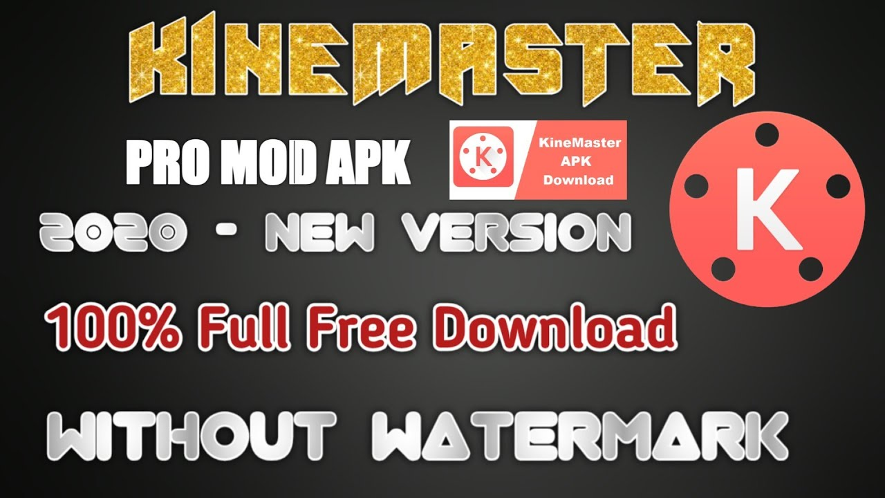 How to Download Without Kinemaster watermark free New Version 2020 - YouTube