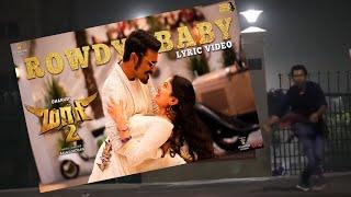 Rowdy baby video song // Maari -2 // Dhanush,sai pallavi // yuvan shankar raja // deepakk