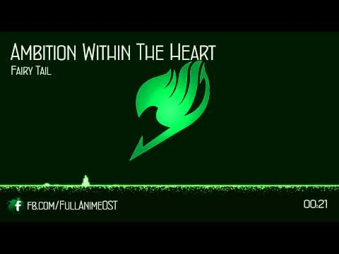 Fairy Tail OST IV (Disc.1) #4 - Ambition Within The Heart
