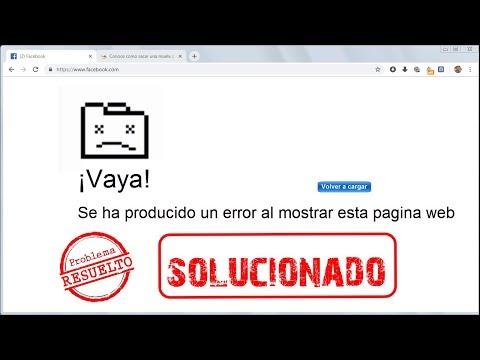 Vaya Se Ha Producido Un Error Al Mostrar Esta Página Web│Google Chrome Error SOLUCIONADO