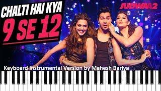 Chalti He Kya 9 Se 12 - Keyboard Instrumental Cover