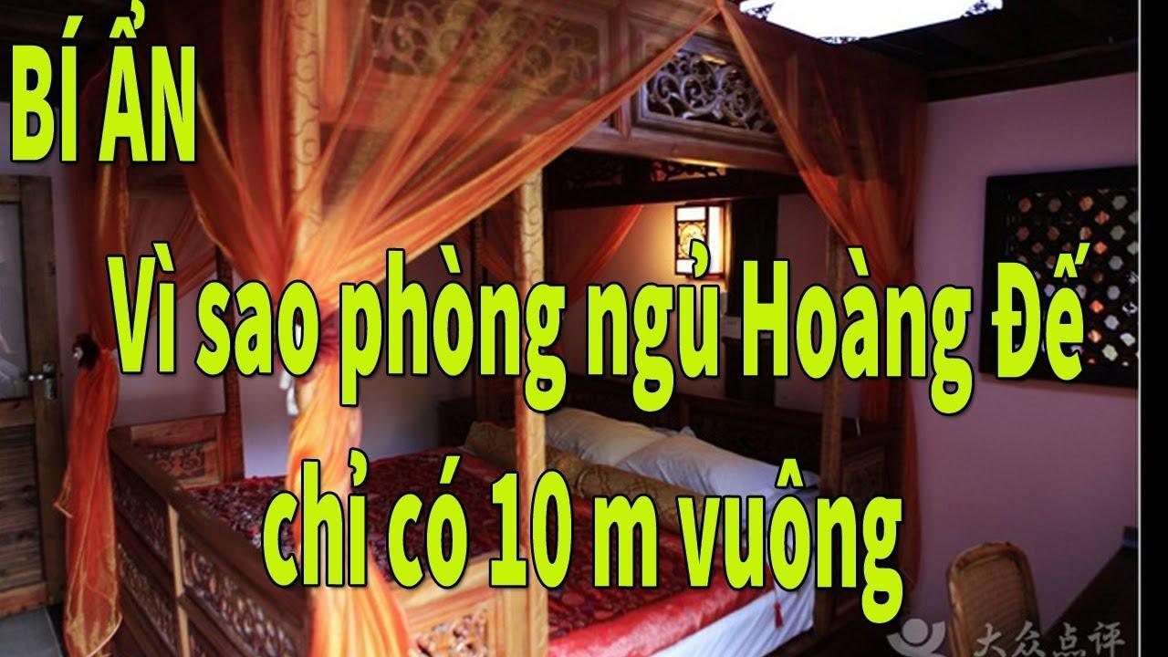 Bí ẩn Phong Thủy    vì sao phòng ngủ của Hoàng Đế chỉ có 10 m vuông    Phong thủy học