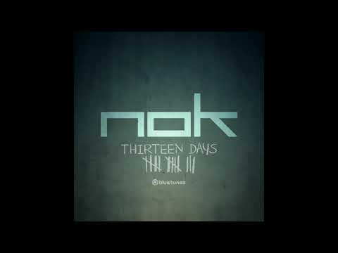 NOK - Thirteen Days (Official Audio)