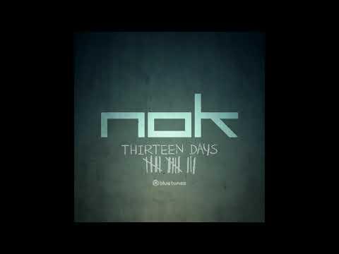 NOK - Thirteen Days