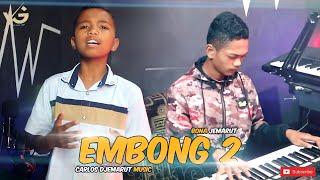 EMBONG 2 - BONA JEMARUT   Cover By. Aril Aso   Carlos Djemarut Music
