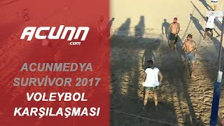 Acun Medya ve Survivor 2017 Yarışmacıları Plaj Voleybolunda Karşılaştı | Survivor 2017