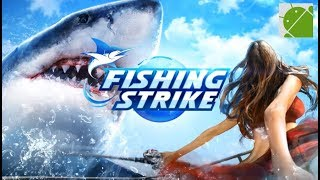 Fishing Strike - Android Gameplay FHD