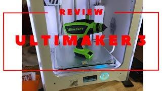 Ultimaker 3 Dual Extruder 3D Printer Review!