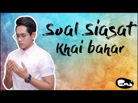KHAI BAHAR Kena Soal Siasat, terkantoi siapa 1st love dia.