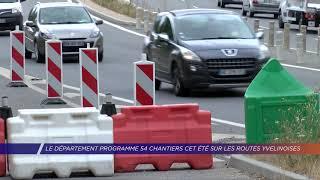 Le département programme 54 chantiers cet été sur les routes yvelinoises