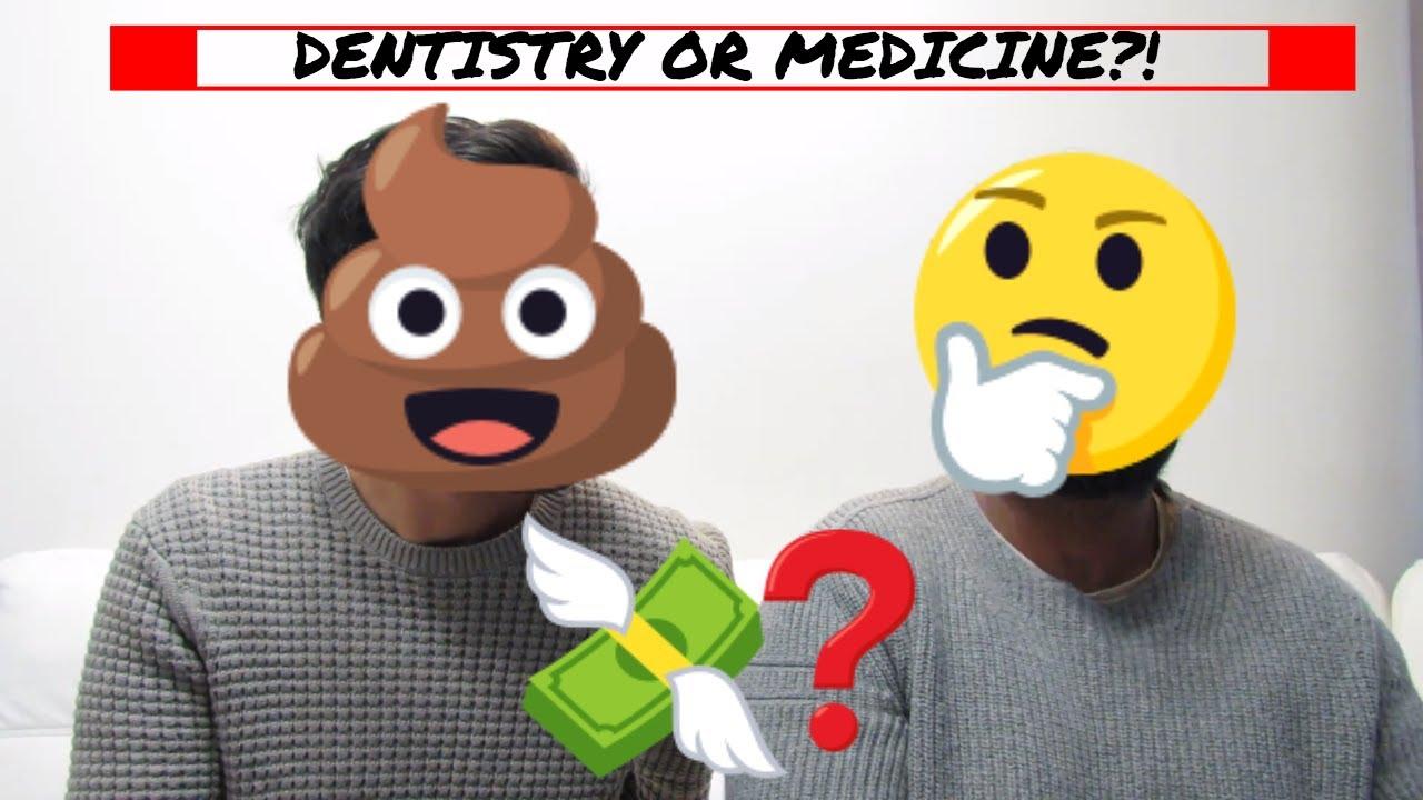 Med School vs Dental School
