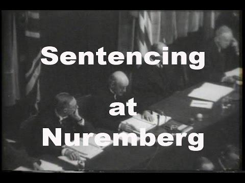 Sentencing of Nazi Leaders at Nuremberg