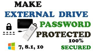 How to password protect external hard drive / USB DRIVES 2017 (without any software)