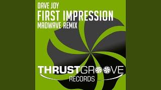 First Impression (Madwave Remix)