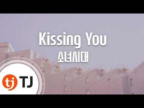 Kissing You_Girls' Generation SNSD 소녀시대_TJ Karaoke (lyrics/Korean reading sound)