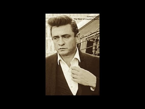 Johnny Cash - The Best of Country Music (The Greatest Collection) [Wonderful Classic Songs)