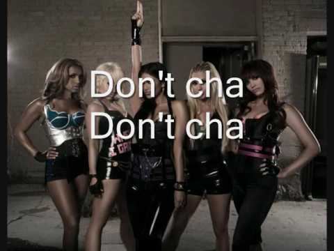 The Pussycat Dolls-Don' t Cha(Without Busta Rhymes+lyrics)