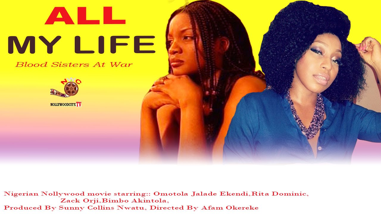 Download All My Life - Latest Nigerian Nollywood Movie