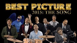 Best Picture 2015: The Song