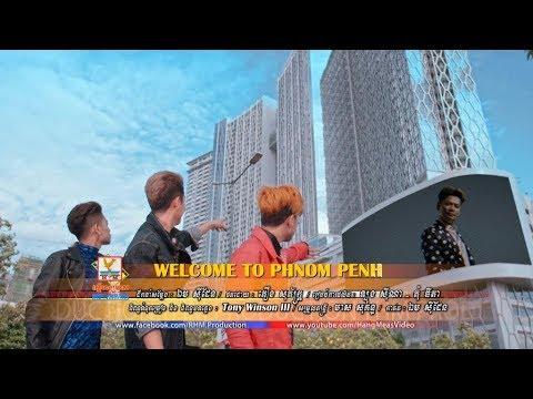 WELCOME TO PHNOM PENH - សុវត្ថិ មុនីវណ្ណ ft. សុវត្ថិ មុនីនាគ - សុវត្ថិ សិរីវុឌ្ឍ [OFFICIAL MV]